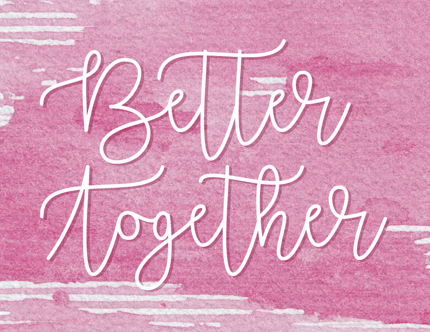 Better Together Women's Workshops