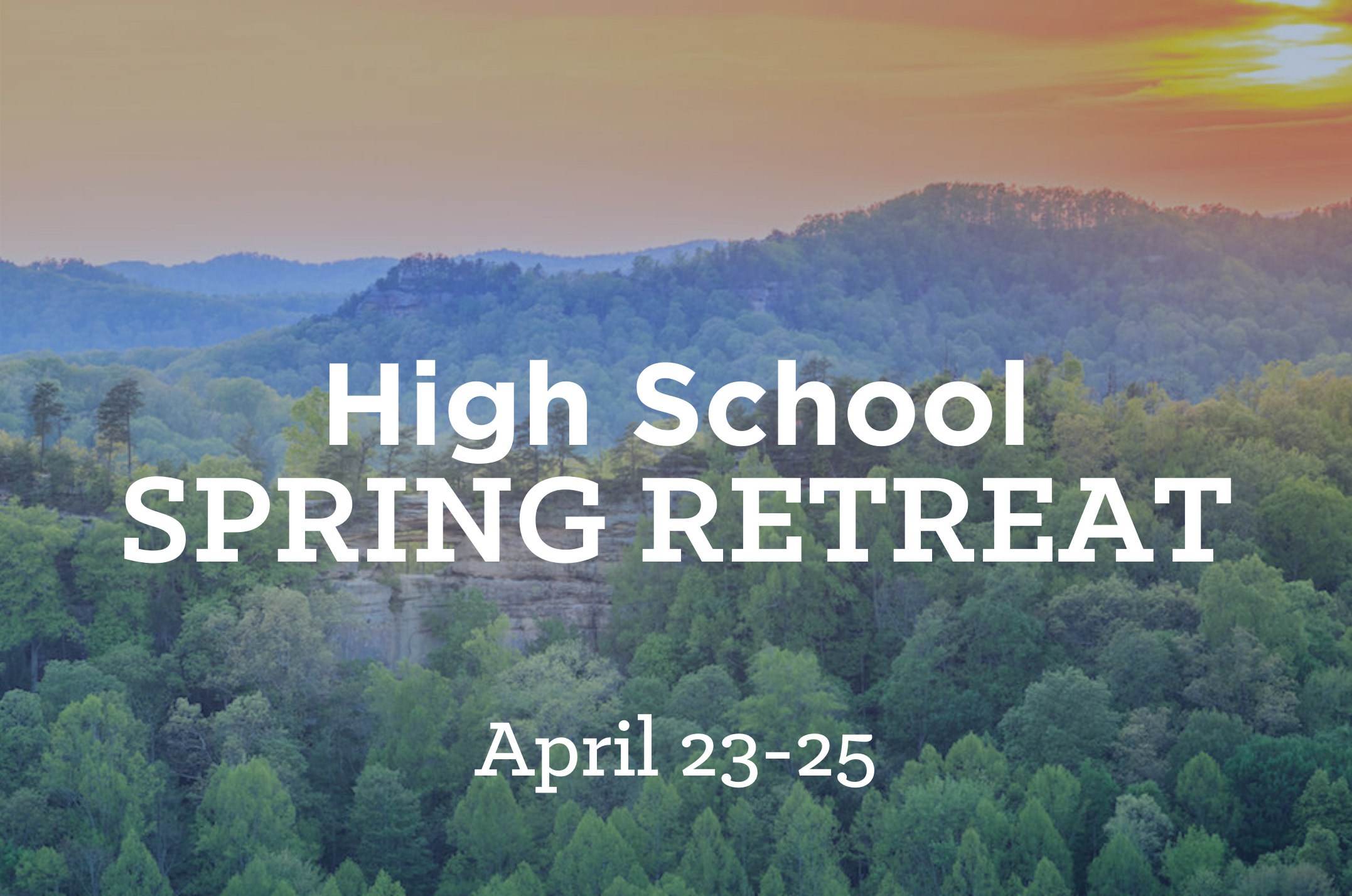 S2 East High School Spring Retreat