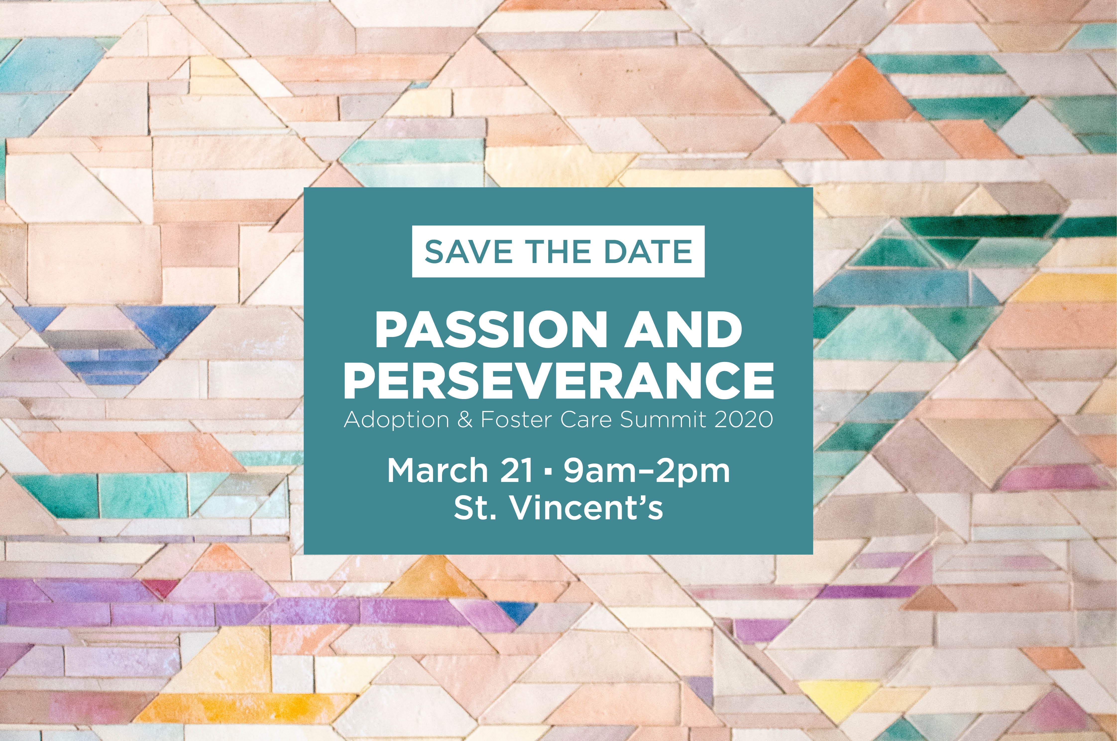 Passion & Perseverance: Adoption and Foster Care Summit